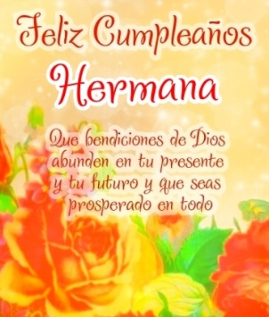 Feliz Cumpleaños Hermana Querida