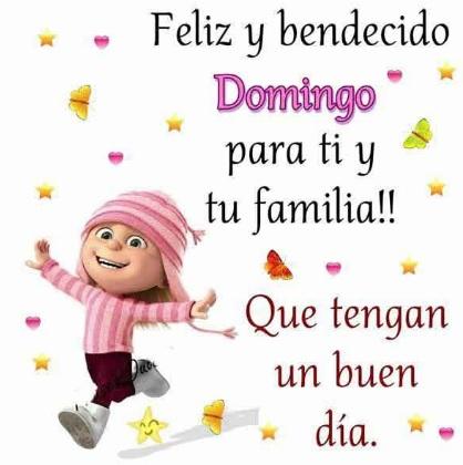 Feliz Domingo para mis amigos y familiares