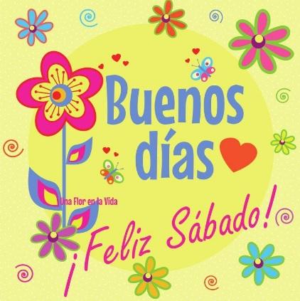 Feliz sábado a todos