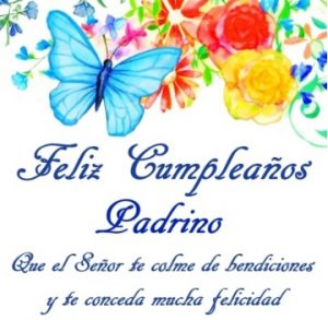 Feliz Cumpleaños Padrino Bondadoso