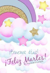Feliz Martes buenos días